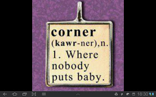 Nobody pust Baby in a corner!