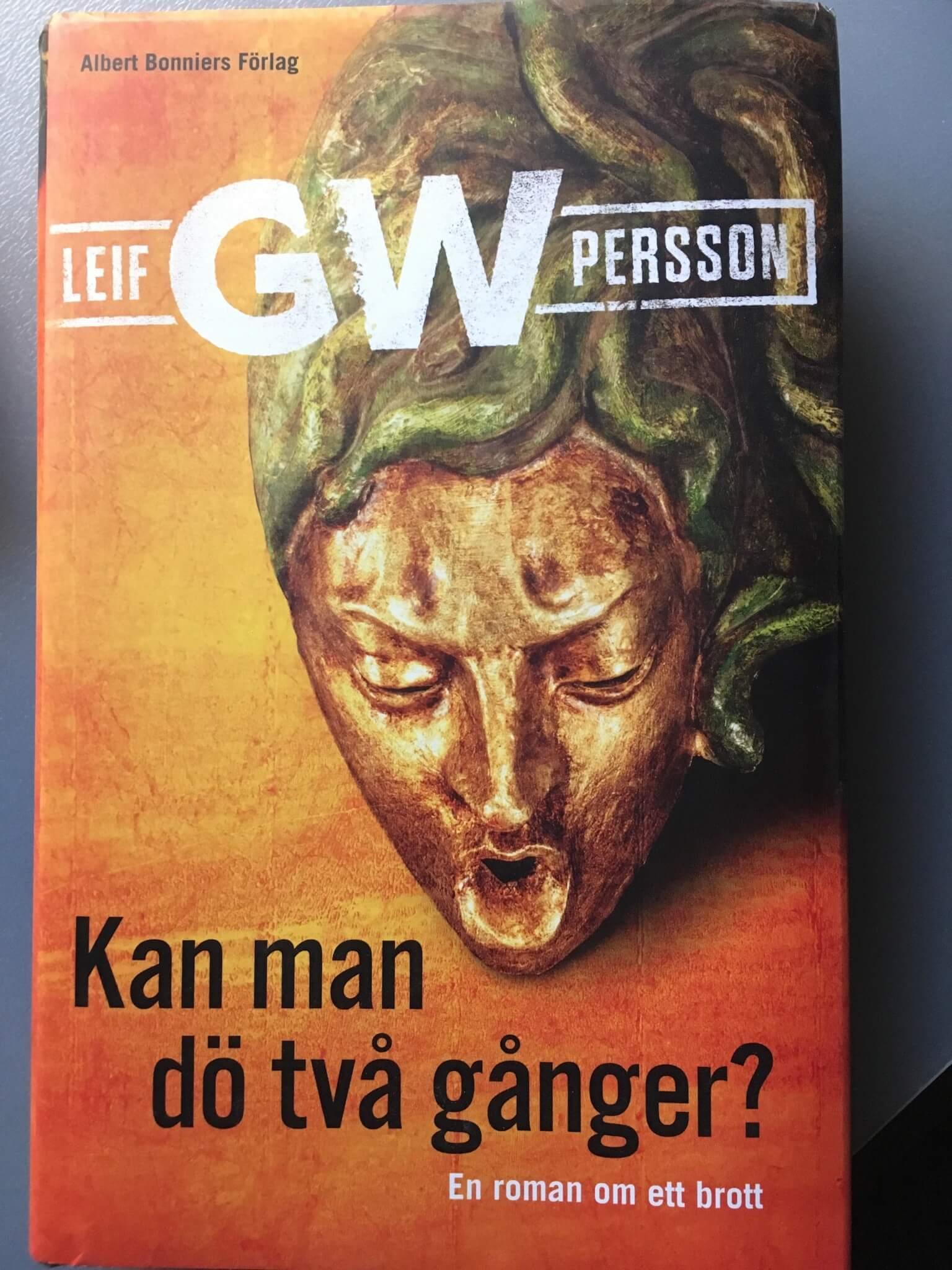 KAN MAN DÖ TVÅ GÅNGER AV LEIF GW PERSSON
