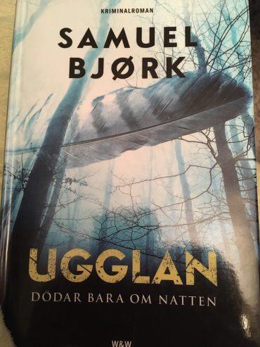 UGGLAN DÖDAR BARA OM NATTEN AV SAMUEL BJØRK
